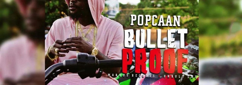 "Preview Popcaan new single ""Bullet Proof"""